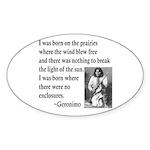 Geronimo Quote Oval Sticker (50 pk)