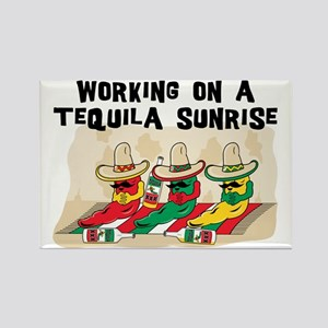 Working On A Tequila Sunrise Rectangle Magnet