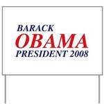 Barack Obama President 2008 Yard Sign