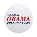 Barack Obama President 2008 Ornament (Round)