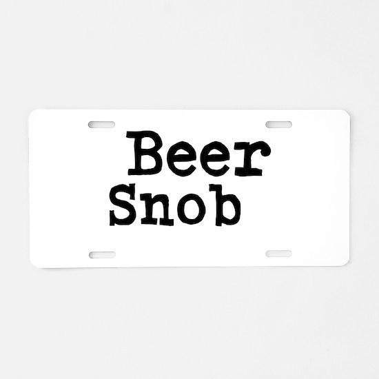 Beer Snob Aluminum License Plate