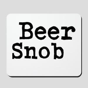 Beer Snob Mousepad
