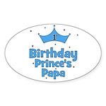 1st Birthday Prince's Papa! Oval Sticker