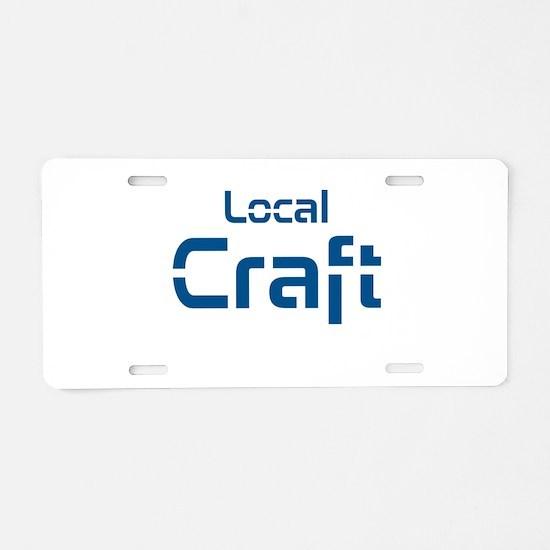 Local Craft Aluminum License Plate