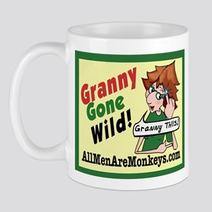 GRANNY Gone Wild Mug