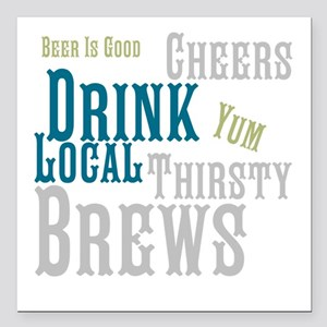 "Beer Is Good Square Car Magnet 3"" x 3"""