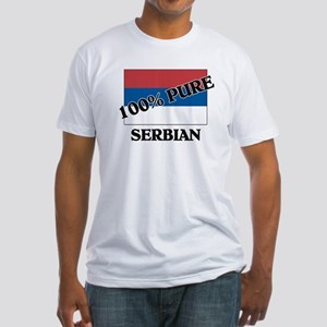 100 Percent SERBIAN Fitted T-Shirt