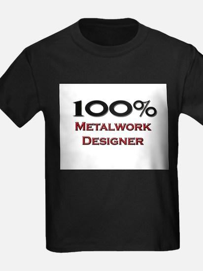 100 Percent Metalwork Designer T