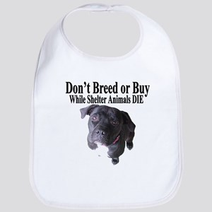 """""""Updated"""" Don't Breed or Buy Bib"""