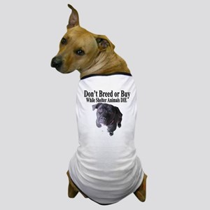 """Updated"" Don't Breed or Buy Dog T-Shirt"