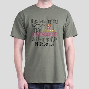 Anything Better Than Scrapbooking Dark T-Shirt