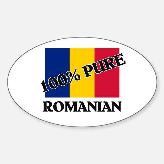 100 Percent ROMANIAN Oval Decal