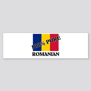 100 Percent ROMANIAN Bumper Sticker
