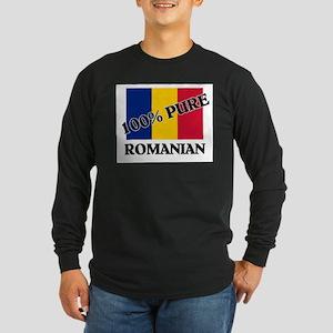 100 Percent ROMANIAN Long Sleeve Dark T-Shirt