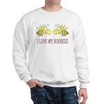 I Love My Boobees Sweatshirt