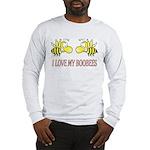 I Love My Boobees Long Sleeve T-Shirt