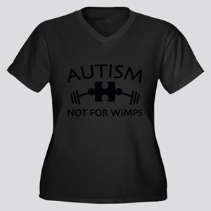 Autism Not For Wimps Plus Size T-Shirt