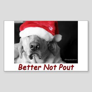 Better Not Pout Rectangle Sticker 10 Pk)