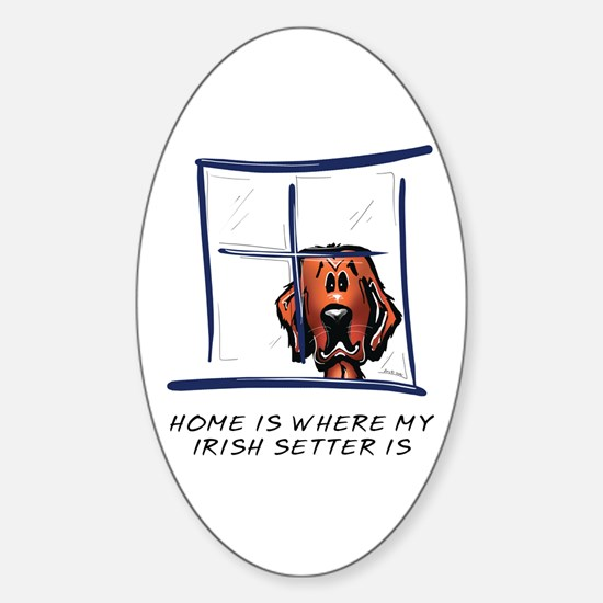 Home is Where My Setter Is Oval Decal