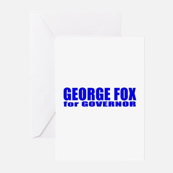 George Fox for Governor Greeting Cards (Pk of 10)
