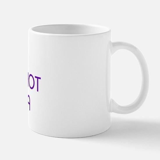 KISS ME I'M A HOT LATINA Mug