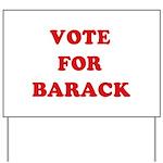 Vote for Barack Yard Sign