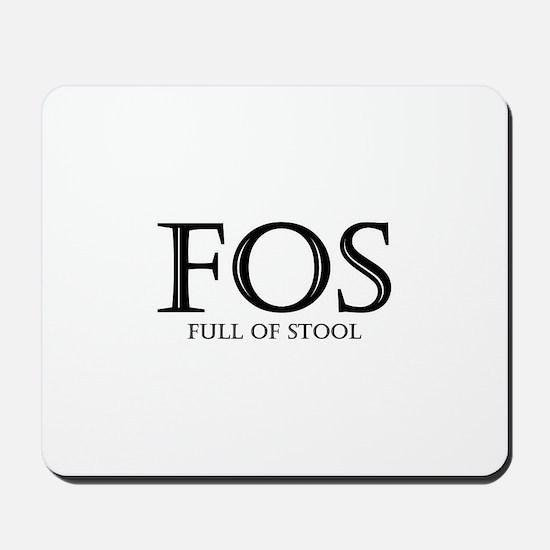 Full of Stool Mousepad