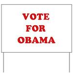 Vote for Obama Yard Sign