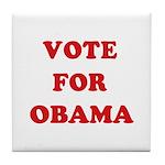 Vote for Obama Tile Coaster