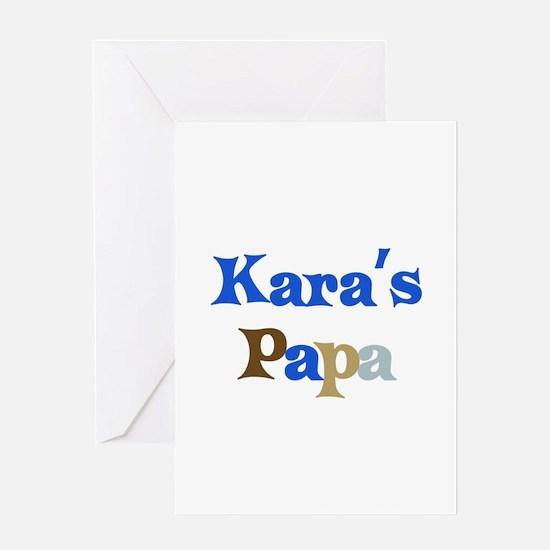 Kara's Papa Greeting Card