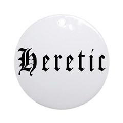 Heretic Ornament (Round)