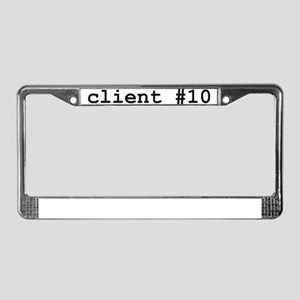 Client #10 License Plate Frame
