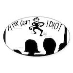 AMERICAN IDIOT (not IDOL!) Oval Sticker