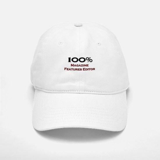 100 Percent Magazine Features Editor Baseball Baseball Cap