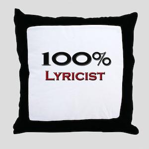 100 Percent Lyricist Throw Pillow
