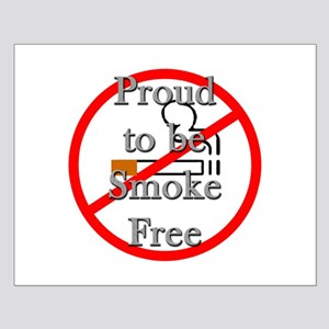 Proud to be Smoke Free Small Poster