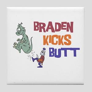 Braden Kicks Butt Tile Coaster