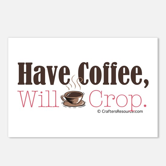 Have Coffee, Will Crop Postcards (Package of 8)