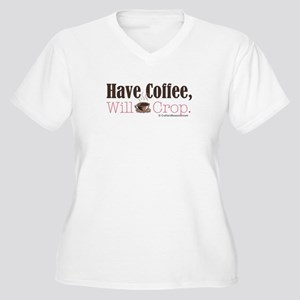 Have Coffee, Will Crop Women's Plus Size V-Neck T-