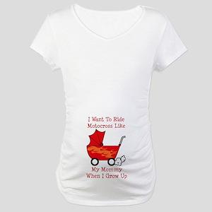 Stroller Motocross Like Mommy Maternity T-Shirt