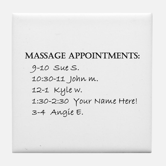 Massage Appointments Tile Coaster