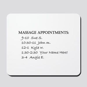 Massage Appointments Mousepad
