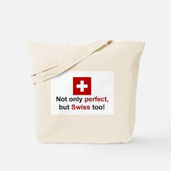 Perfect Swiss Tote Bag