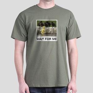 WAIT FOR ME Dark T-Shirt