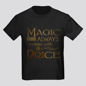 Magic Comes with a Price T-Shirt