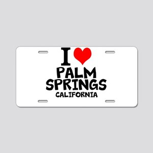 I Love Palm Springs, California Aluminum License P