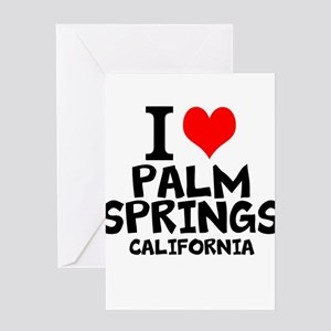 I Love Palm Springs, California Greeting Cards