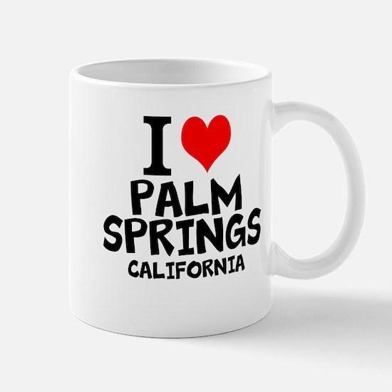 I Love Palm Springs, California Mugs
