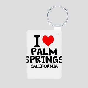 I Love Palm Springs, California Keychains