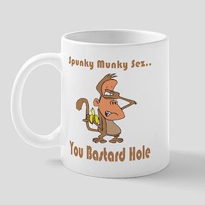 You Bastard Hole Mug